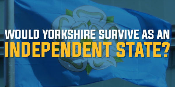 Poll: Would Yorkshire Thrive As An Independent State? | August 2015