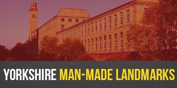 YEN Top 10 - Yorkshire Man-Made Landmarks