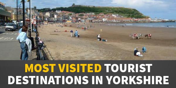 YEN Top 10 – Most Visited Tourist Destinations In Yorkshire