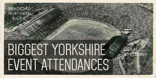 YEN Top 10 - Biggest Yorkshire Event Attendances