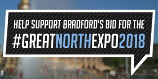 Help Support Bradford's Bid For The #GreatNorthExpo2018