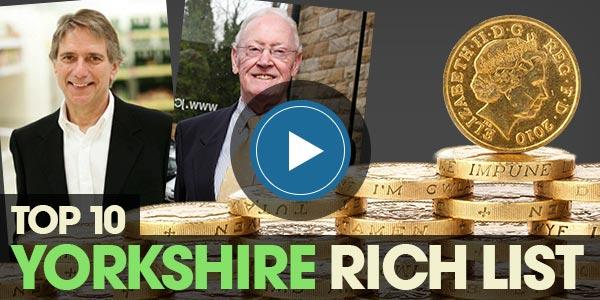 YEN Top 10: Yorkshire Rich List (Video)