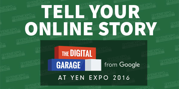 YEN Expo 2016: Google Digital Garage Seminar – Tell Your Story Online