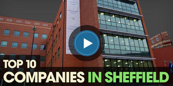 YEN Top 10: Companies In Sheffield