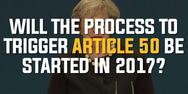 Poll: Will The Process To Trigger Article 50 (Britain's Exit From The EU) Be Started in 2017? | January 2017
