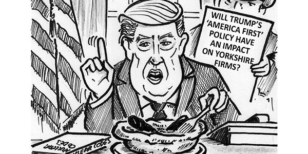 YEN Cartoon: Will Trump's 'America First' Policy Have An Impact On Yorkshire Firms?