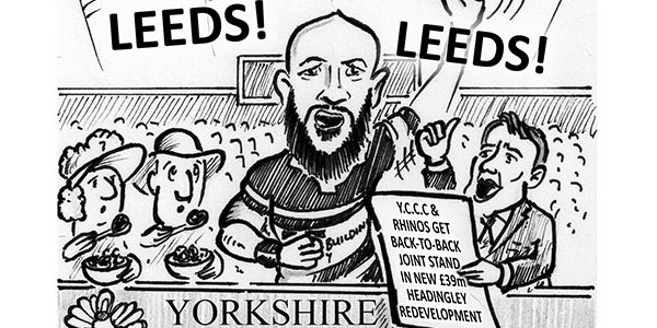 YEN Cartoon: YCCC And Rhinos Get Back-To-Back Joint Stand In New £39m Headingley Redevelopment