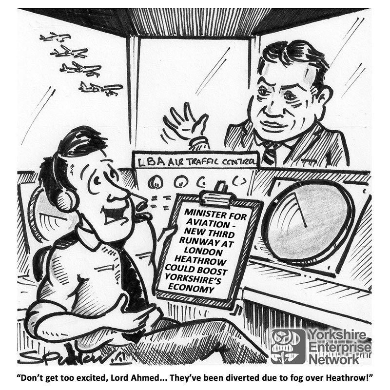 YEN Cartoon: Minister For Aviation - New Third Runway At London Heathrow Could Boost Yorkshire's Economy