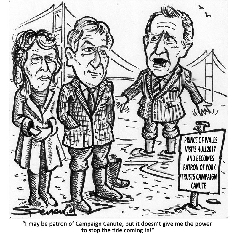 YEN Cartoon: Prince Of Wales Visits Hull2017 And Becomes Patron Of Yorkshire Trusts Campaign Canute