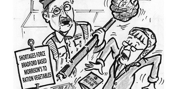 YEN Cartoon: Shortages Force Bradford Based Morrison's To Ration Vegetables
