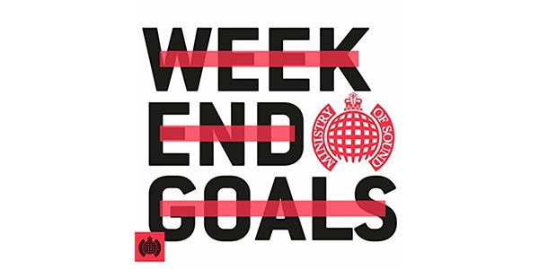 Win The 'Weekend Goals' Ministry of Sound CD