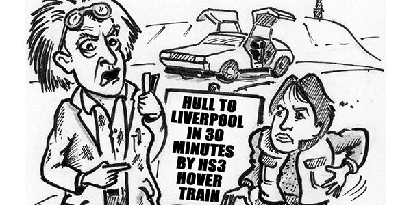 YEN Cartoon: Hull To Liverpool In 30 Minutes By HS3 Hover Train