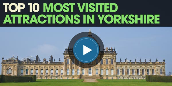 YEN Top 10: Most Visited Attractions In Yorkshire