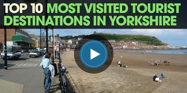 YEN Top 10: Most Visited Tourist Destinations In Yorkshire