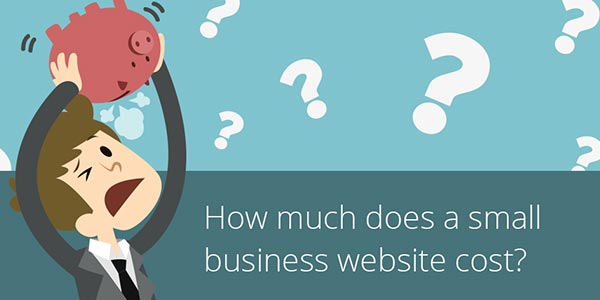 How Much Does A Small Business Website Cost?