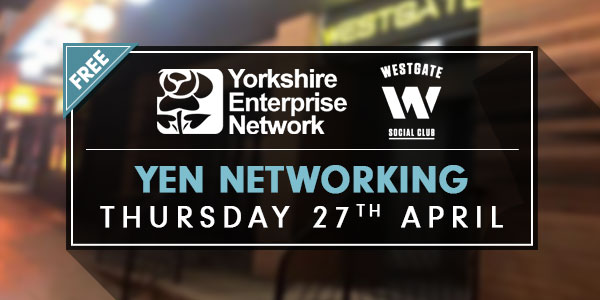 YEN Networking At Westgate Social Club, Bradford | April 27th 2017