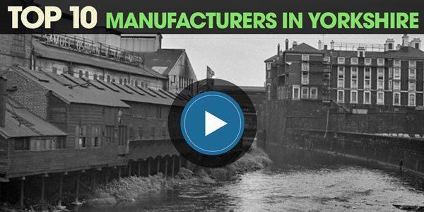 YEN Top 10: Manufacturers In Yorkshire