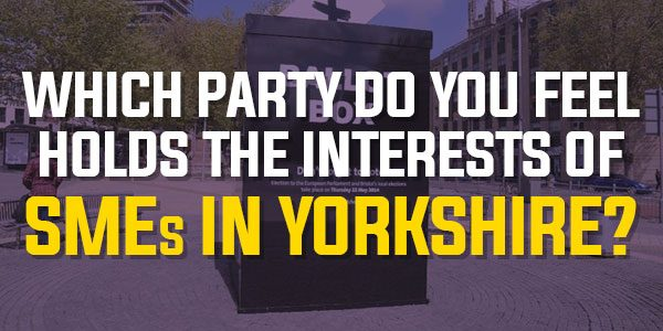 Poll: Which Party Do You Feel Holds The Interests Of SMEs In Yorkshire? | May 2017