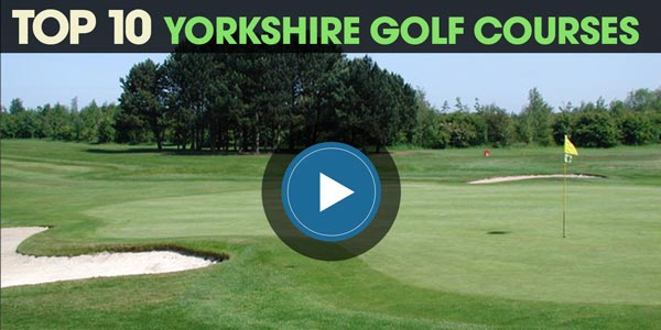 YEN Top 10: Yorkshire Golf Courses