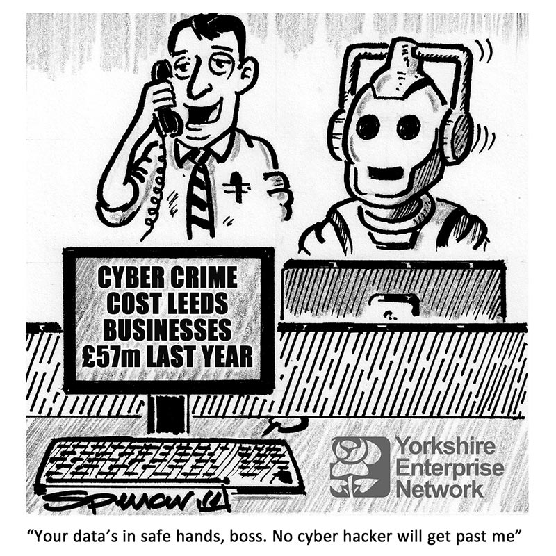 YEN Cartoon: Cyber-Crime Cost Leeds Businesses £57m Last Year