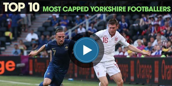 YEN Top 10: Most Capped Yorkshire Footballers