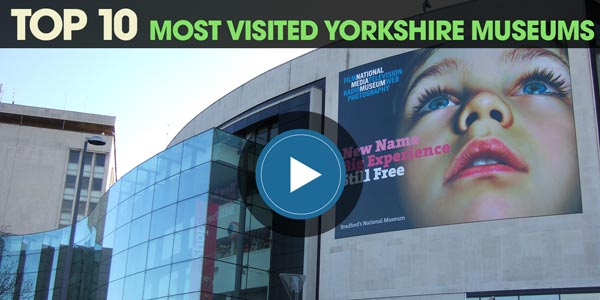 YEN Top 10: Most Visited Yorkshire Museums