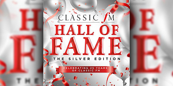 Win The 'Classic FM Hall of Fame: The Silver Edition'