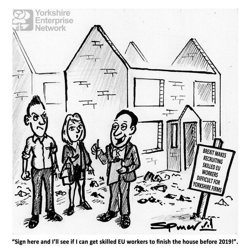 YEN Cartoon: Brexit Makes Recruiting Skilled EU Workers Difficult For Yorkshire Firms