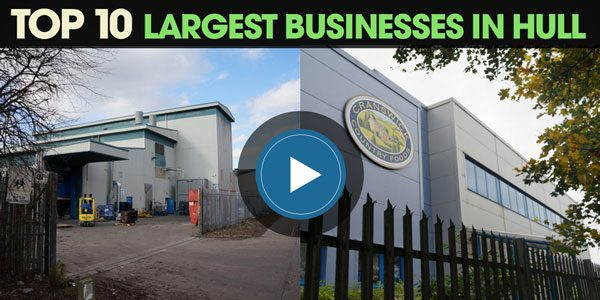 YEN Top 10: Largest Businesses In Hull