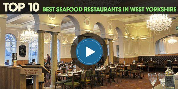 YEN Top 10: Best Seafood Restaurants in West Yorkshire