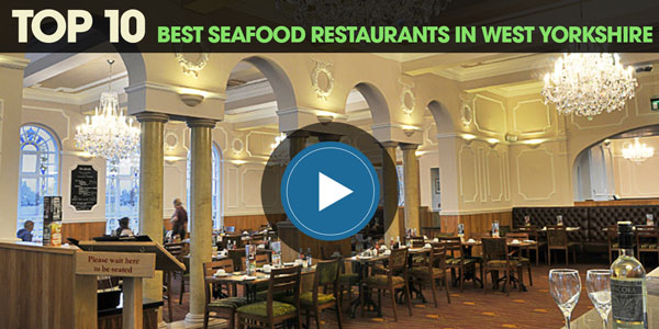 YEN Top 10: Best Seafood Restaurants in West Yorkshire