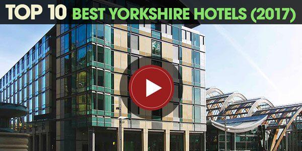 YEN Top 10: Best Yorkshire Hotels (2017)