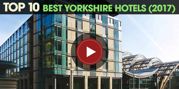 YEN Top 10: Best Yorkshire Hotels (2017)