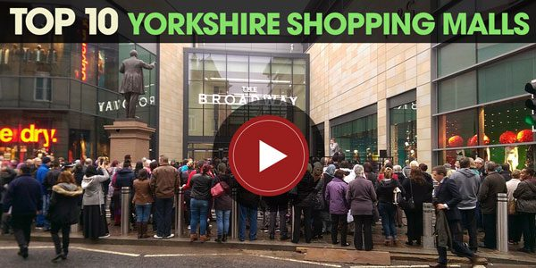 YEN Top 10: Yorkshire Shopping Malls
