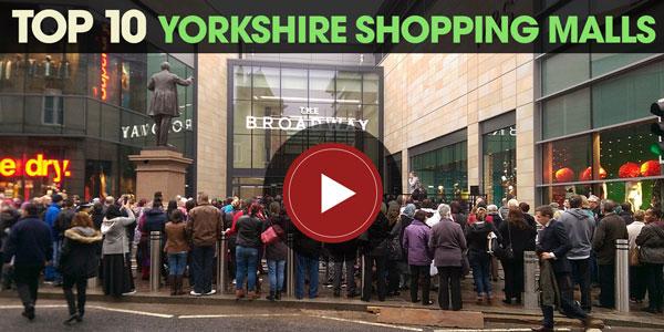 YEN Top 10: Yorkshire Shopping Malls