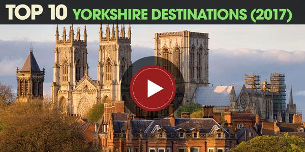 YEN Top 10: Yorkshire Destinations (2017)